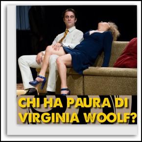 'Chi ha paura di Virginia Woolf?' Ancona. TeatroSperimentale.