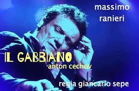 Il Gabbiano. Cechov, Ranieri e leMarche.
